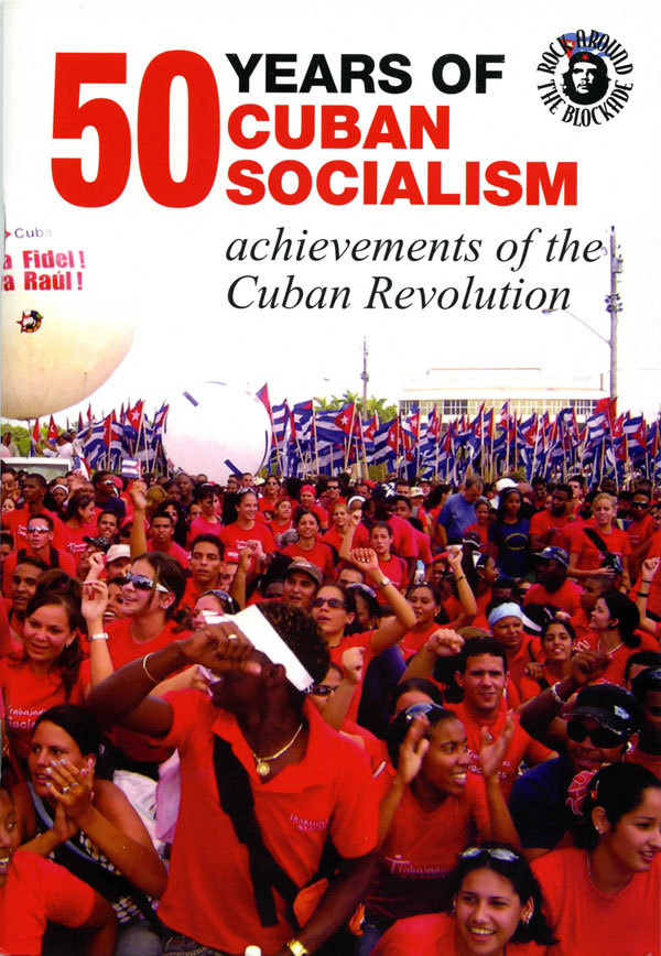 50 Years of Cuban Socialism: Achievements of the Cuban Revolution  by  Revolutionary Communist Group