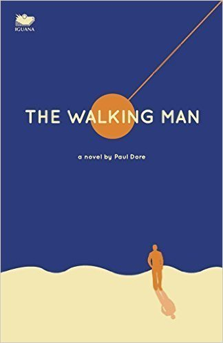 The Walking Man  by  Paul Dore
