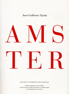 Amster  by  Juan Guillermo Tejeda