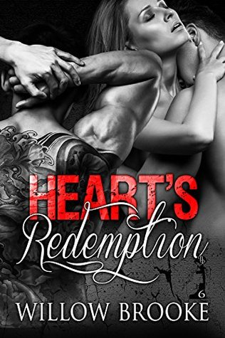 Hearts Redemption (Breaking Protocol Book 6)  by  Willow Brooke
