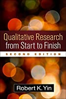 Qualitative Research from Start to Finish, Second Edition