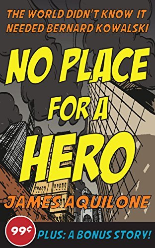No Place for a Hero  by  James Aquilone