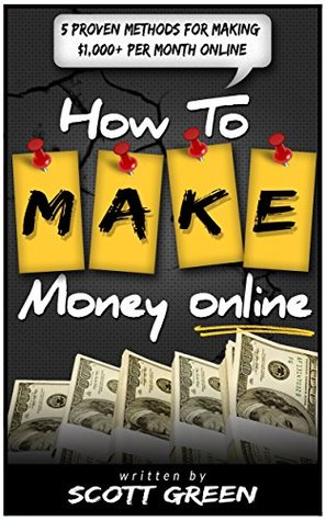 Passive Income: 5 Proven Methods That Will Help You Think & Produce Like A Millionaire  by  Scott Green