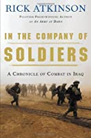 In the Company of Soldiers: A Chronicle of Combat