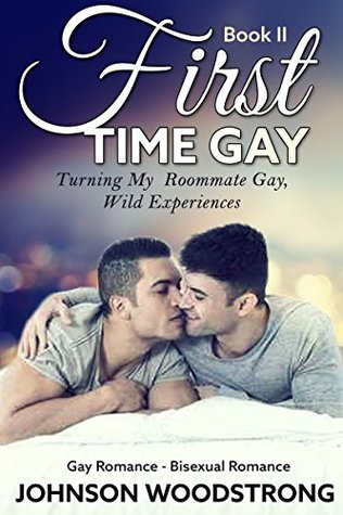 GAY: Shocking Surprise My Roommate (Gay Romance Book 2) by Johnson Woodstrong