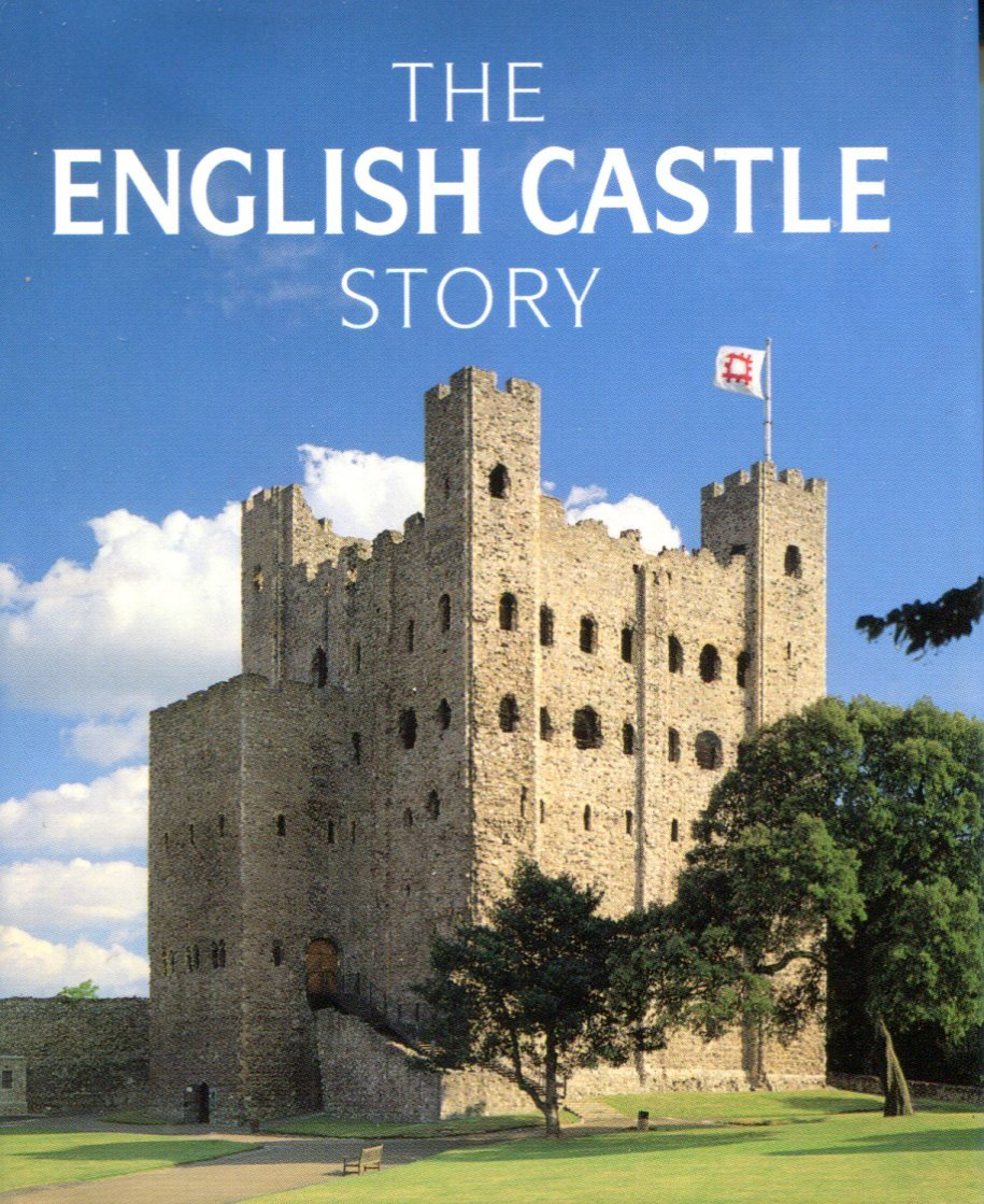 The English Castle Story Colin Nutt