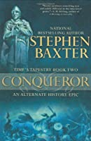 Conqueror (Time's Tapestry, #2)