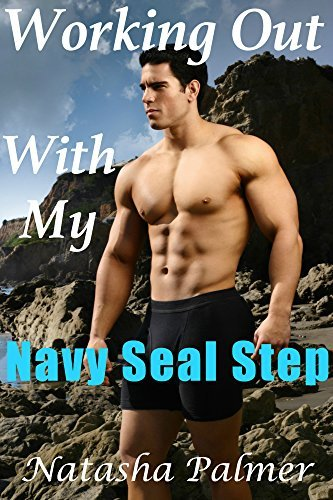 Working Out With My Navy Seal Step Natasha Palmer