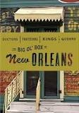 Doctors Professors Kings & Queens: The Big Ol Box of New Orleans  by  Various