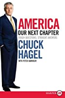 America: Our Next Chapter LP: Tough Questions, Straight Answers