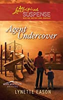 Mills & Boon : Agent Undercover