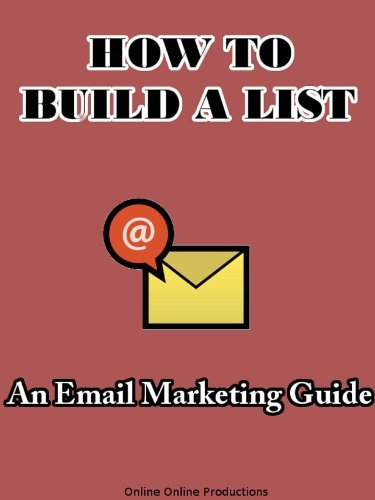 How To Build A List: An Email Marketing Guide Charlie Bent