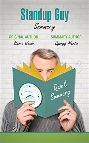 Standup Guy By Stuart Woods Summary  by  Gyorgy Martin