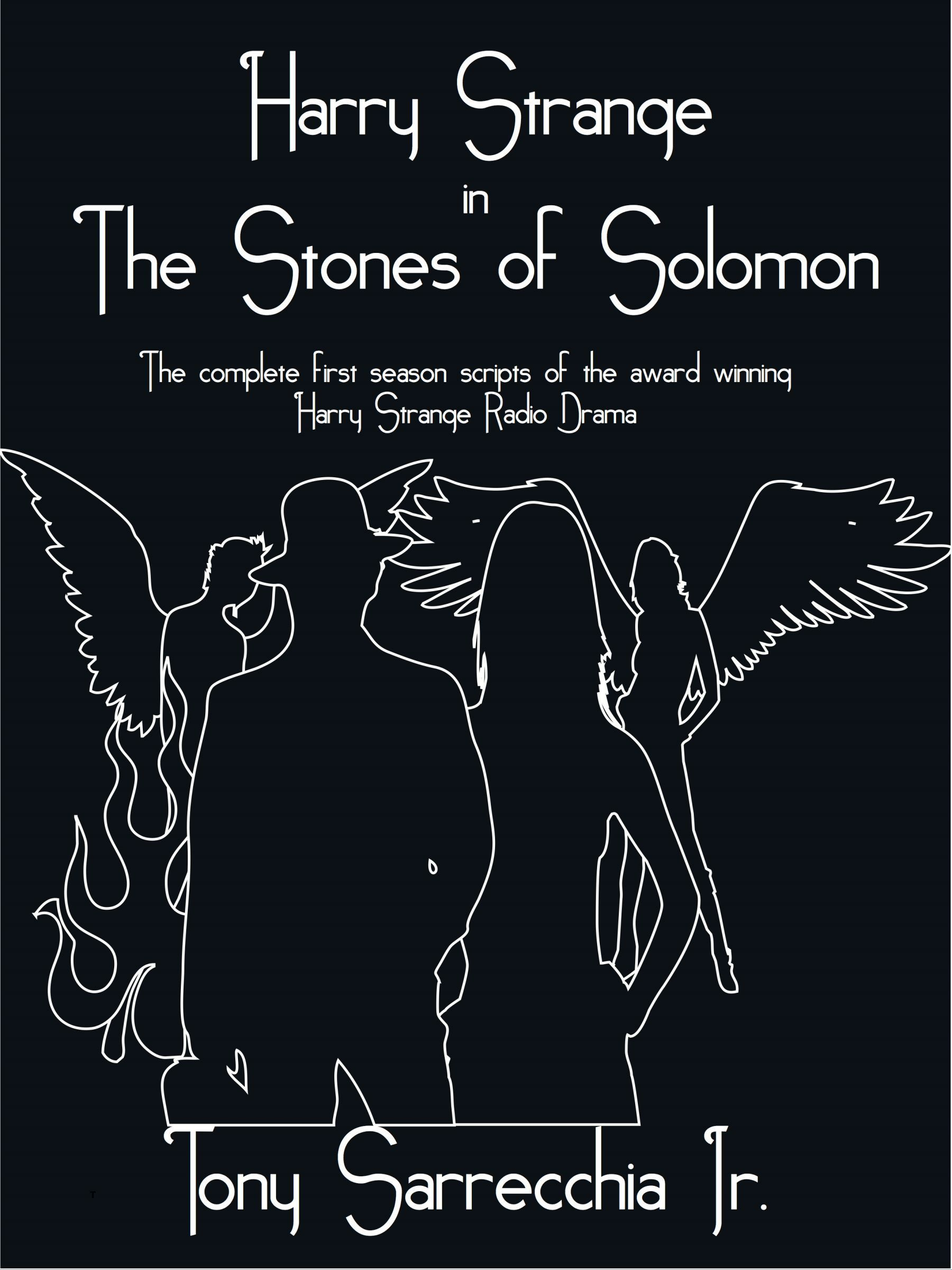 Harry Strange in The Stones of Solomon  by  Tony Sarrecchia Jr.