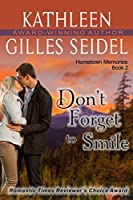 Don't Forget to Smile (Hometown Memories #2)