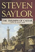 The Triumph of Caesar (Roma Sub Rosa, #12)