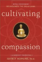 Cultivating Compassion: A Buddhist Perspective