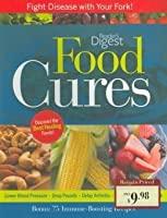 Food Cures: Fight Disease with Your Fork