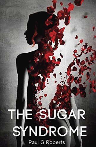 The Sugar Syndrome  by  Paul G Roberts