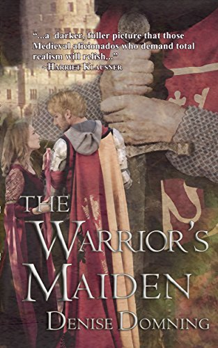 The Warriors Maiden (The Warrior Series #2)  by  Denise Domning