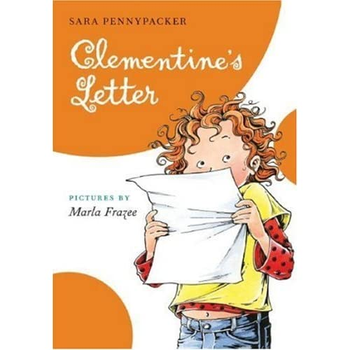 A Clementine Book: Clementine's Letter by Sara Pennypacker (2009, Hardcover)