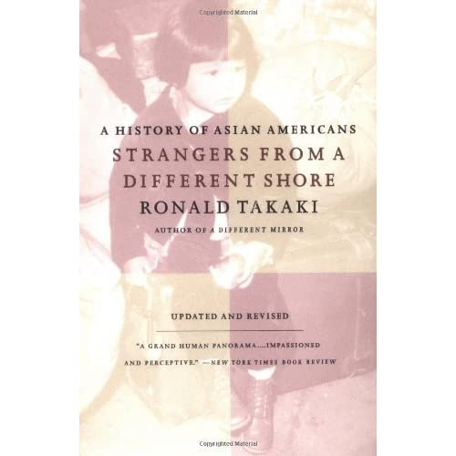 growing knowledge in ronald takakis strangers from a different shore Strangers from a different shore:  ronald takaki did a beautiful job  understanding another's culture and spreading that curiosity and knowledge is a small feat.