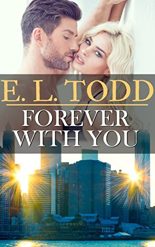 Forever With You (Forever and Ever #14) E.L. Todd
