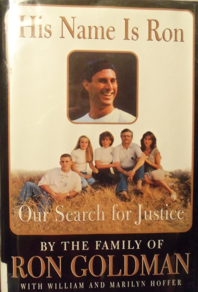 His Name is Ron: Our Search for Justice The Goldman Family