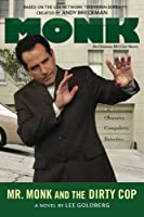 Mr. Monk and the Dirty Cop (Mr. Monk, #8)