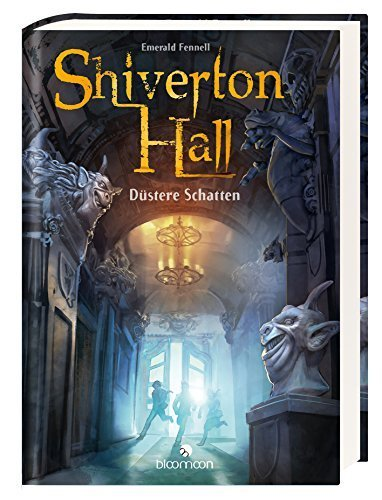 Shiverton Hall - Düstere Schatten  by  Emerald Fennell