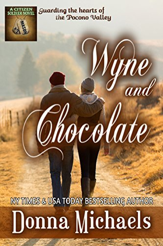 Wyne and Chocolate (Citizen Soldier Series Book 2)  by  Donna Michaels