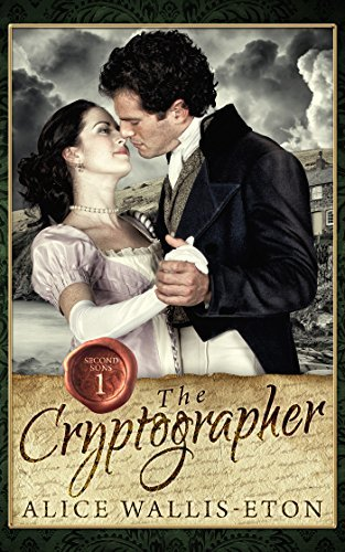 The Cryptographer (Second Sons Book 1)  by  Alice Wallis-Eton