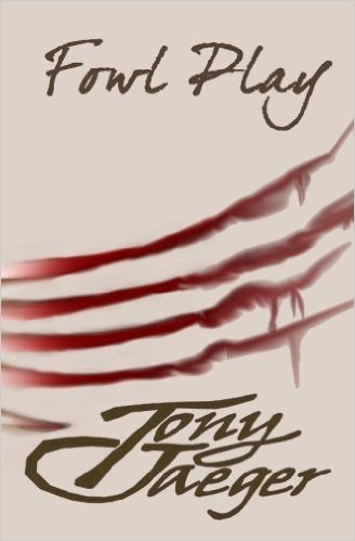Fowl Play (Anatidae Rising #1)  by  Tony Jaeger