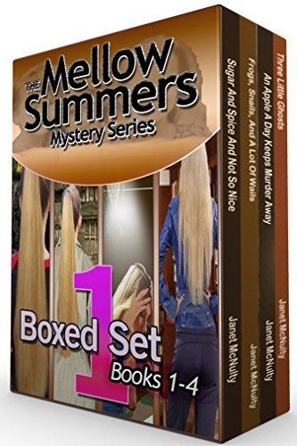 The Mellow Summers Mystery Series Boxed Set One: Books One to Four  by  Janet McNulty