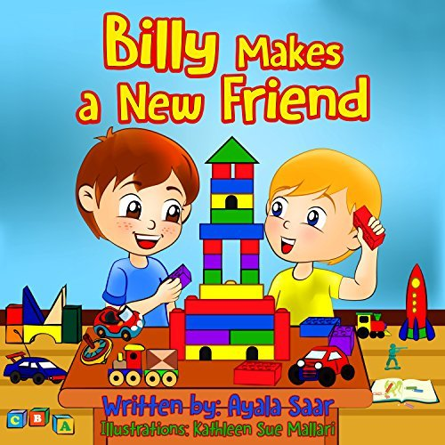 Billy makes a new friend!: Social skills Childrens books collection Ayala Saar