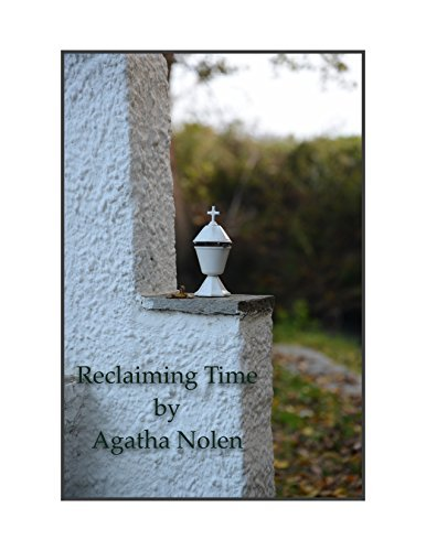 Reclaiming Time  by  Agatha Nolen