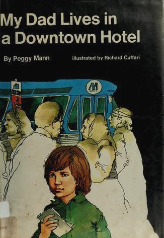 My Dad Lives in a Downtown Hotel  by  Peggy Mann