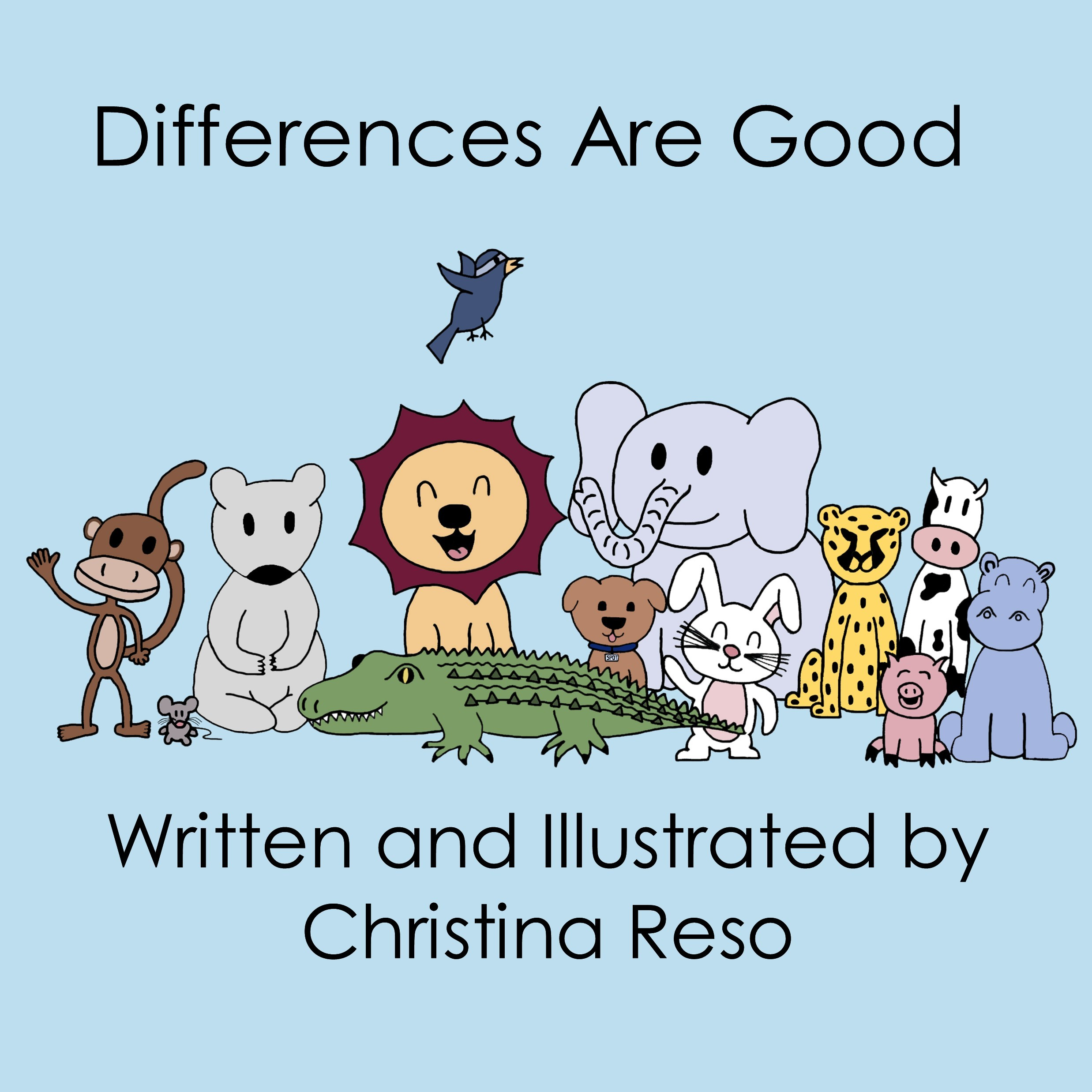Differences Are Good Christina Reso