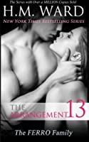 The Arrangement 13: The Ferro Family (The Arrangement, #13)