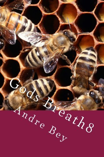 Gods Breath8  by  Andre Bey