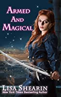 Armed and Magical (Raine Benares Book 2)