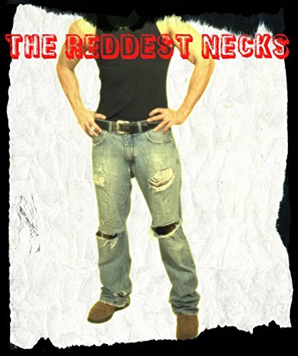 The Reddest Necks, Vol. 10: Factory Workers, Interracial Cops in Love and One Outrageous Hunting Trip  by  Calvin Freeman
