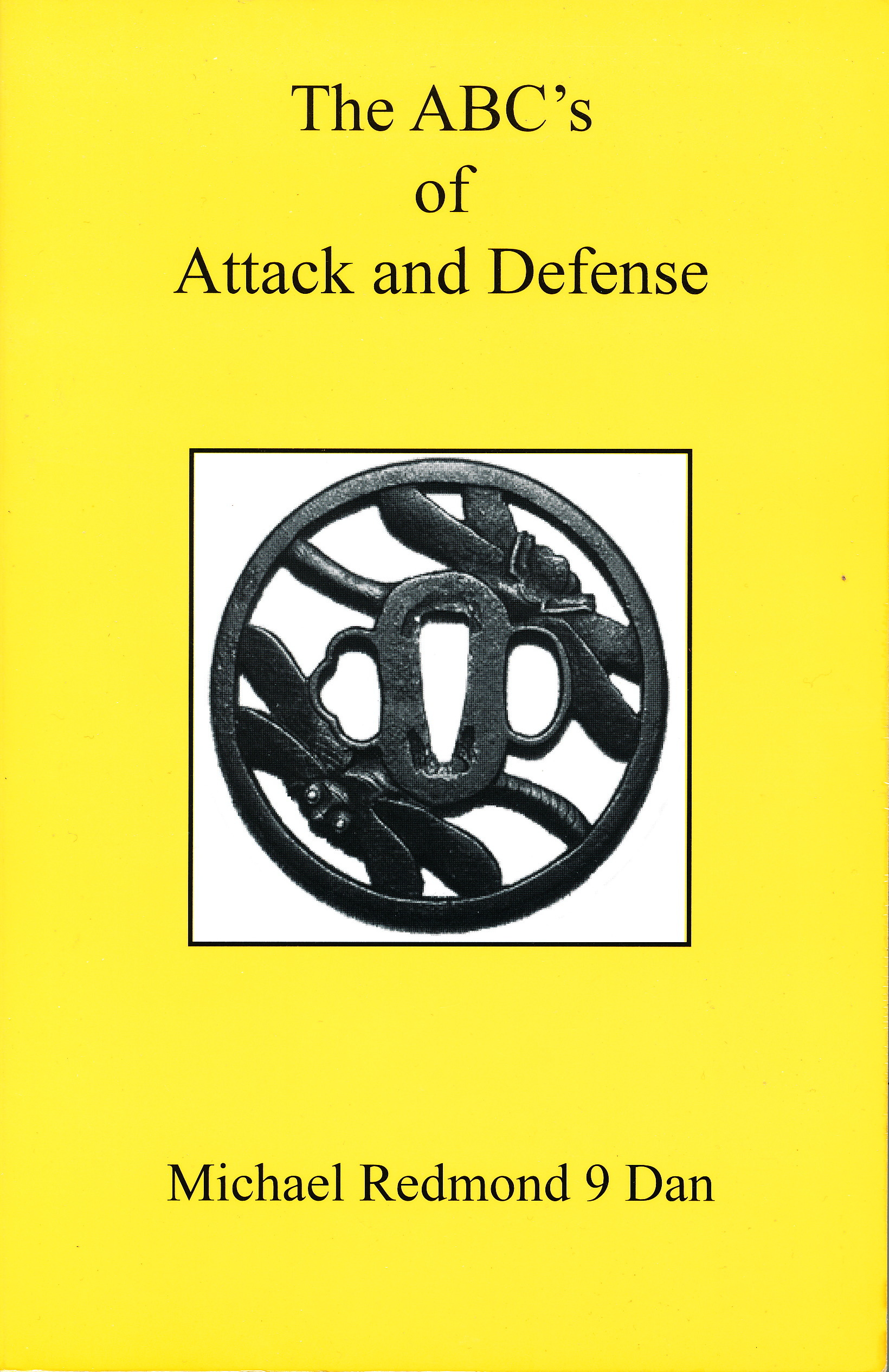 The Abcs Of Attack And Defense Michael Redmond