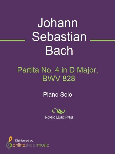 Partita No. 4 in D Major, BWV 828  by  J.S. Bach