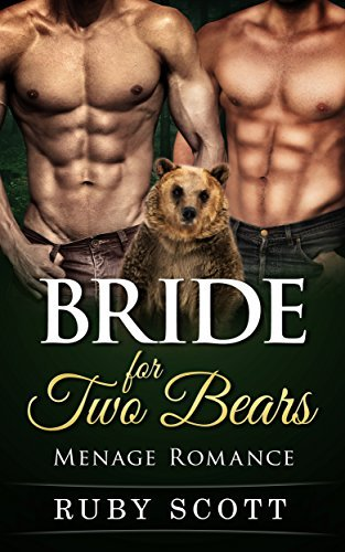 Bride for Two Bears  by  Ruby Scott