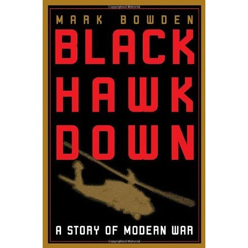 Black Hawk Down Book Cover ~ Black hawk down by mark bowden — reviews discussion
