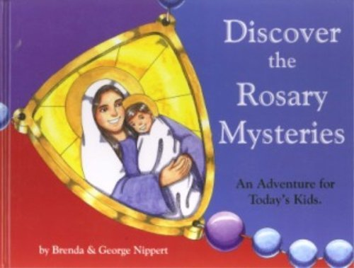 Discover The Rosary Mysteries  by  Unknown