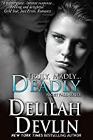 Truly, Madly...Deadly (Night Fall #2)