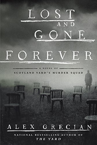 Lost and Gone Forever Alex Grecian