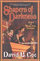 Shapers of Darkness (Winds of the Forelands, #4)